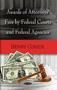 Awards Of Attorneys Fees By Federal Courts Federal Agencies And Selected Foreign