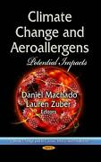 Climate Change And Aeroallergens Potential Impacts English Hardcover Book Free
