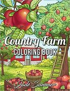 Country Farm Coloring Book An Adult Coloring Book By Jade Summer Paperback