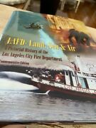 Lafd - Land Sea And Air A Pictorial History Of The Los Angeles City Fire Depaandhellip