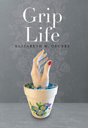 Grubbs Elizabeth W-grip Life Hbook New