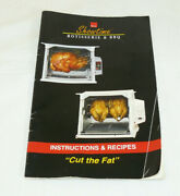 Ronco Showtime Rotisserie And Bbq Instuctions And Recipes Cut The Fat Booklet