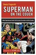 Superman On The Couch What Superheroes Really ... By Fingeroth, Danny Paperback
