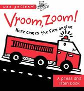Vroom Zoom Here Comes The Fire Engine A Press And Listen Board Book Wee Ga