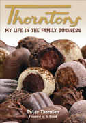 Peter Thornton-thorntons - My Life In The Family Business Book New