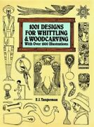 1001 Designs For Whittling And Woodcarving By Tangerman, E. J. Paperback Book