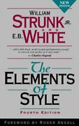 The Elements Of Style By E. B. White And William Strunk Jr. 1999 Hardcover...
