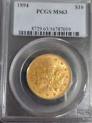 1894 10 Gold Liberty Pcgs Ms63/coin Is Slabbed Side Ways