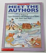 Meet The Authors By Deborah Kovacs 25 Writers Biographies Ages 10+