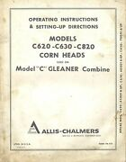 Allis Chalmers Gleaner C620, C630 And C820 Corn Heads Operator's Manual