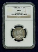 U.s. 1893 Isabella Quarter-dollar Silver Uncirculated Coin, Certified Ngc-ms64