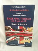British Enfield Rifles Volume 1 3rd Edition Revised Smle No.1 Rifles Mki And M
