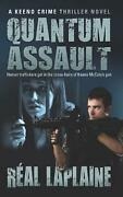 Quantum Assault - A Keeno Crime Thriller Human Traffickers Get In The Cross-hai