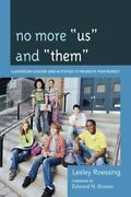 No More Us And Them Classroom Lessons And Activities To Promote Peer Respect...