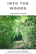 Into The Woods First Annual Anthology By Amy Serrano English Paperback Book F