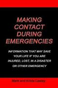 Making Contact During Emergencies Information That May Save Your Life If You Ar