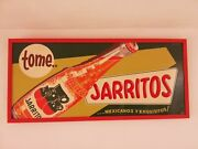Vintage Mexican Soda Tome Jarritos Mexicanos Tin Metal Sign Advertising 50and039s Htf