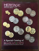 Heritage A Special Catalog Of Brazilian Coins Auction Catalog, May 6-7, 2021