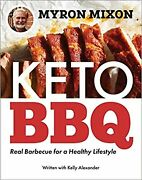 Myron Mixon Keto Bbq Real Barbecue By Myron Mixon Paperback High Protein Diets