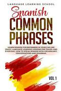 Spanish Common Phrases Learn Spanish For Beginners In Your Car Like Crazy. Lang