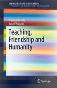 Teaching Friendship And Humanity By Nuraan Davids English Paperback Book Free