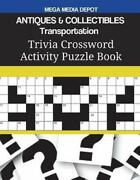 Antiques And Collectibles Transportation Trivia Crossword Activity Puzzle Book B