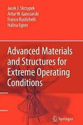 Advanced Materials And Structures For Extreme Operating Conditions By Jacek J. S