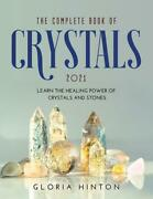 The Complete Book Of Crystals 2021 By Hinton Gloria Hinton English Paperback B