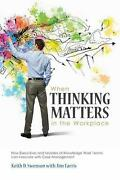 When Thinking Matters In The Workplace How Executives And Leaders Of Knowledge