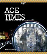 Ace Times - Speed Thrills And Tea Spills, A Cafe C... By Mick Duckworth Hardback