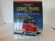 Lionel Trains 1945-1969 Motive Power And Rolling Stock V1 Centennial Soft Bk Lotd