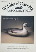 Wildfowl Carving And Collecting Magazine - Spring 1987- Woodcarving-vintage