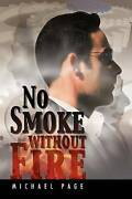 No Smoke Without Fire By Page Michael