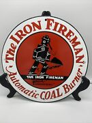 Vintage ''the Iron Fireman'' Gas Porcelain Sign 12 Inch Automatic Coal Burning