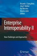 Enterprise Interoperability Ii New Challenges And Approaches V. 2 New-