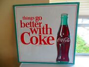 Things Go Better With Cokecoca-cola Soda Embossed Green Back U.s.a.sign