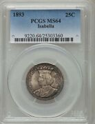 U.s. 1893 Isabella Quarter-dollar Silver Uncirculated Coin, Certified Pcgs-ms64