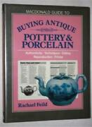 Macdonald Guide To Buying Antique Pottery And Porcelain By Rachael Feild