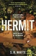 Hermit The International Bestseller And Stunningly Original ... By White S. R.