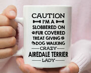 Airedale Terrier Dog Mug Airedale Terrier Dog Gift Airedale Terrier Lady Funny