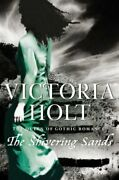 The Shivering Sands By Victoria Holt. 9780007235544