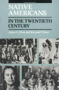 Native Americans In The Twentieth Century By Wilson Raymond Paperback Book The