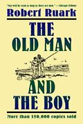The Old Man And The Boy By Robert Ruark. 9780805026696