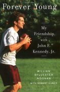 Forever Young My Friendship With John F. Kennedy Jr. By Huber Robert Book The