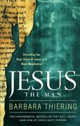 Jesus The Man Decoding The Real Story Of Jesus And Mary Magdal .9781416541387