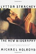 Lytton Strachey -- A New Biography The New Bio... By Holroyd Michael Paperback
