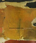 Richard Diebenkorn In New Mexico By Gerald Nordland Hardback Book The Fast Free