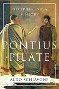 Pontius Pilate Deciphering A Memory By Jeremy Carden Book The Fast Free