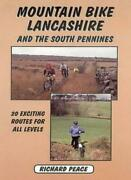 Mountain Bike Guide Lancashire And South Pennines By Richard Peace