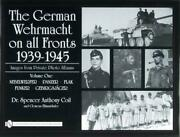 German Wehrmacht On All Fronts 1939-1945 Images From Private Photo Albums Vol